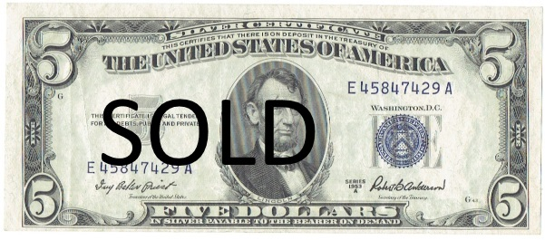 1953 A Five Dollar Silver Certificate